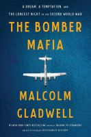 The Bomber Mafia : a dream, a temptation, and the longest night of the second World War Book cover