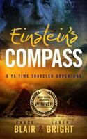 Einstein's compass : a YA time traveler adventure Book cover