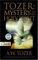 Tozer : the mystery of the Holy Spirit  Cover Image