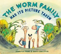 The worm family has its picture taken Book cover