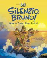 Silenzio, Bruno! : when in doubt, shout it out! Book cover