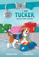 I am Tucker, detection expert Book cover