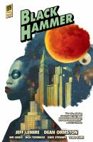 Black Hammer. Library edition Volume 2 Age of doom, Cthu-Louise, & the world of Black Hammer encyclopedia Book cover