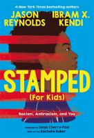 Stamped (for kids) : racism, antiracism, and you Book cover