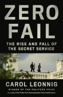 Zero fail : the rise and fall of the Secret Service Book cover