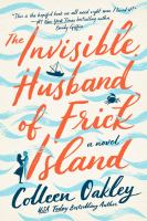 The invisible husband of Frick Island Book cover
