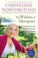 The wisdom of menopause : creating physical and emotional health during the change Book cover