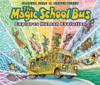 The Magic School Bus explores human evolution Book cover