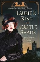Castle shade : a novel of suspense featuring Mary Russell and Sherlock Holmes Book cover