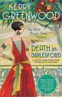 Death in Daylesford : the new Phryne Fisher mystery  Cover Image