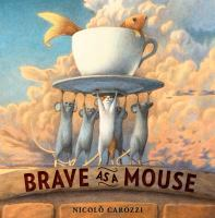 Brave as a mouse Book cover