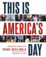 This is America's day : inaugural address by President Joseph R. Biden, Jr., January 20, 2021 Book cover