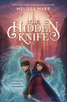 The hidden knife by Melissa Marr.