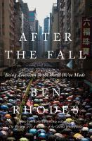 After the fall : being American in the world we've made  Cover Image