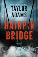 Hairpin Bridge : a novel  Cover Image