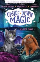Night owl by by Sarah Mlynowski, Emily Jenkins, and Lauren Myracle.