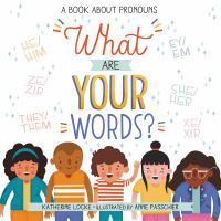 What are your words? : a book about pronouns Book cover