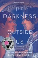 The darkness outside us  Cover Image