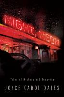 Night, neon : tales of mystery and suspense  Cover Image