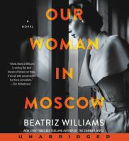 Our woman in Moscow : a novel Book cover