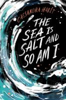 The sea is salt and so am I Book cover