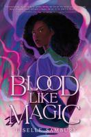 Blood like magic Book cover
