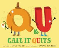 Q & U call it quits Book cover