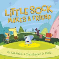 Little Sock makes a friend Book cover
