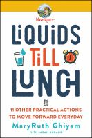 Liquids till lunch : 12 small habits that will change your life for good Book cover