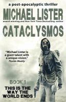 Cataclysmos : a post-apocalyptic thriller Book 1 Book cover
