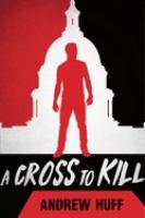 A cross to kill Book cover