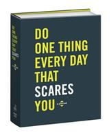 Do one thing every day that scares you : a journal of 365 acts of bravery Book cover
