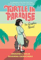 Turtle in paradise : the graphic novel Book cover