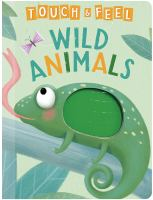 Touch & feel wild animals Book cover