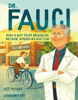 Dr. Fauci : how a boy from Brooklyn became America's doctor Book cover