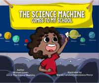 The Science Machine comes to my school Book cover