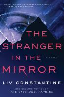 The stranger in the mirror : a novel Book cover