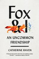 Fox and I : an uncommon friendship Book cover