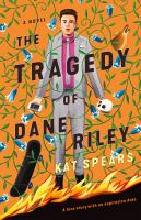 The tragedy of Dane Riley Book cover