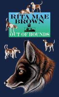 Out of hounds : a novel Book cover