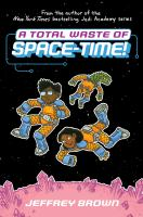 A total waste of space-time Book cover