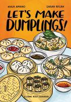 Let's make dumplings! : a comic book cookbook Book cover