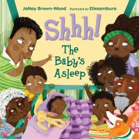 Shhh! The baby's asleep Book cover