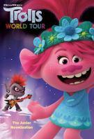 Trolls world tour : the junior novelization Book cover
