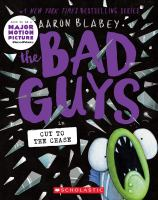 Bad guys. 12 The Bad Guys in cut to the chase Book cover