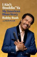 I ain't studdin' ya : my American blues story Book cover