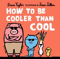 How to be cooler than cool Book cover