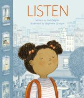 Listen by written by Gabi Snyder ; illustrated by Stephanie Graegin.