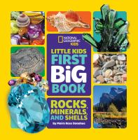 Little kids first big book of rocks, minerals and shells Book cover