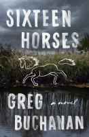 Sixteen horses Book cover